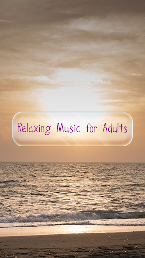 Relaxing Music for Adults
