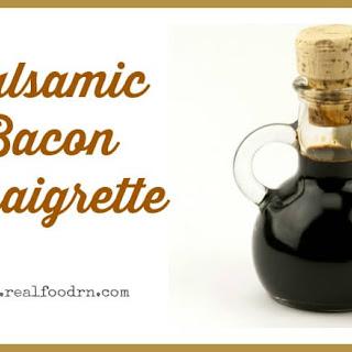 Balsamic Bacon Vinaigrette