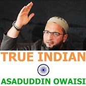 True Indian Asaduddin Owaisi
