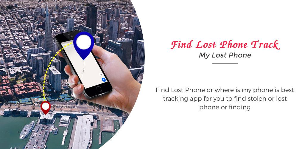 Download Find Lost Phone Track My Lost Phone APK latest version app