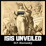ISIS UNVEILED - THEOSOPHY BY HELENA BLAVATSKY 1.1