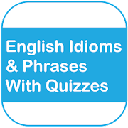 Full English Idioms & Phrases With Examples