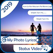 My Photo Lyrical Status Video Maker - hd video