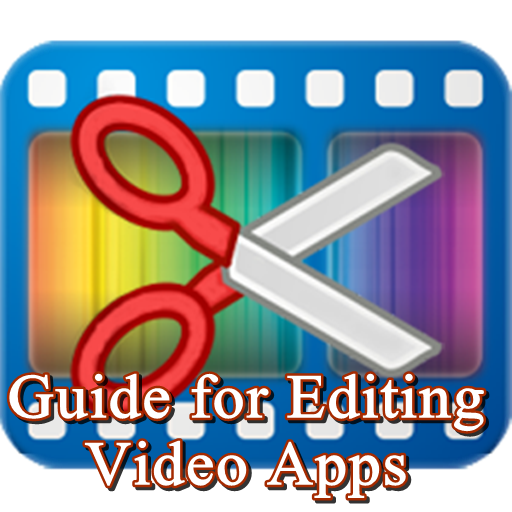 Guide for Editing Video Tips