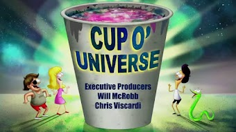 Cup O' Universe/You're In Trouble