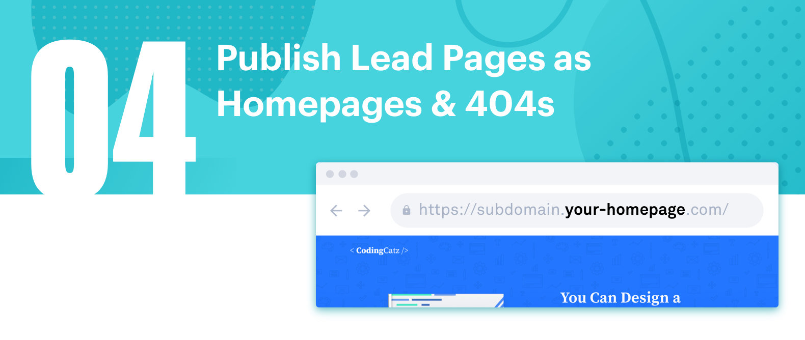 Publish Lead pages to homepage or 404 error page