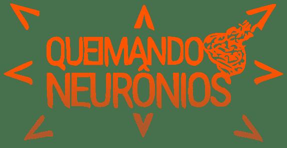 Queimando Neurônios - Impulsionando Sinapses