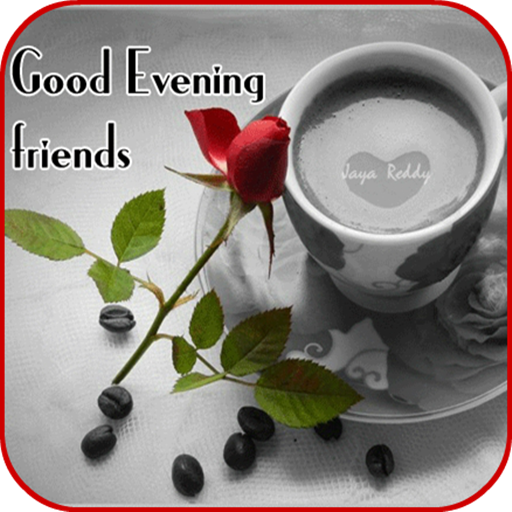 good evening images apps on google play