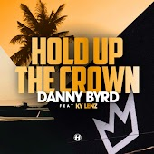 Hold Up the Crown (feat. Ky Lenz)