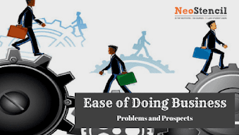 Ease of doing business in India: Problems and Prospects