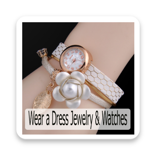 How To Wear A Dress Jewelry Watches (app)