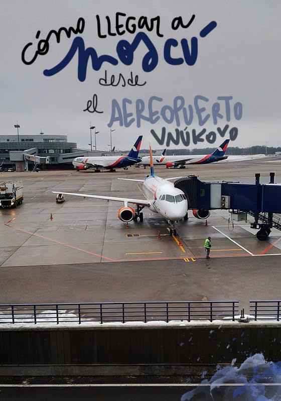 Como llegar al centro de Moscú desde el aeropuerto