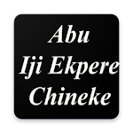Abu Iji Ekpere Chineke (Igbo Hymnal) 1.0
