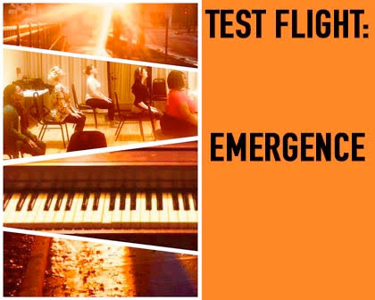 Test Flight: Emergence