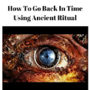 Time Travel-Using an Ancient Ritual