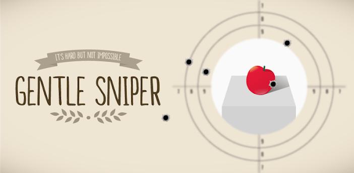Gentle Sniper