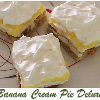 Banana Cream Pie Deluxe.
