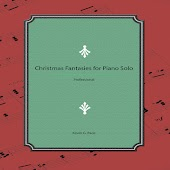 Christmas Fantasies for Piano Solo (Professional)