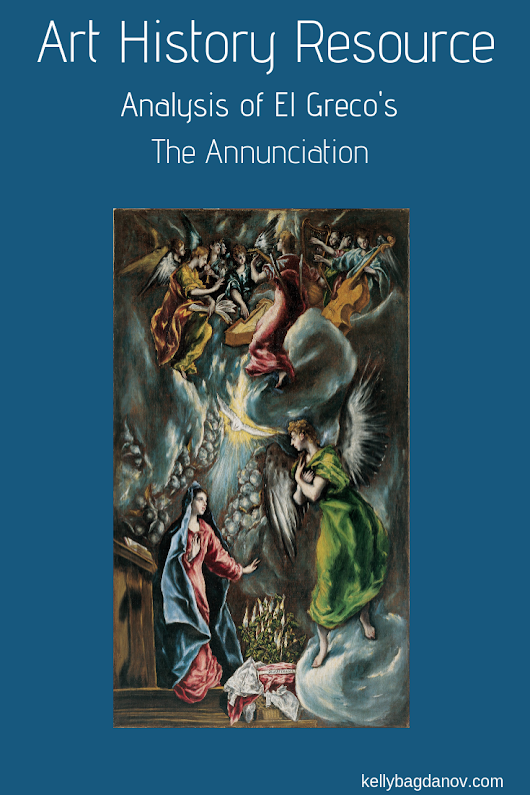 Great analysis of El Greco's Annunciation, provides context, bio, and more. Perfect for Art History educators looking for more education, or for those teaching Classical Coversations Cycle 1, or Story of the Worlds Renaissance volume. #kellybagdanov #homeschool #homeschooling #arthistory #arthistoryresource #charlottemasonresource #classicalconversationresource #sonlightresource #storyoftheworldresource #CC Cycle 1