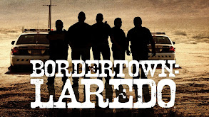Bordertown: Laredo thumbnail