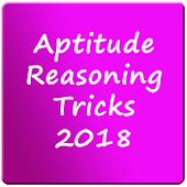 Aptitude Reasoning Tricks-Tips