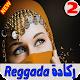 Download اغاني ركادة بدون انترنت Reggada For PC Windows and Mac