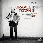 The History of Gravel Town, Chapter III: Single Men