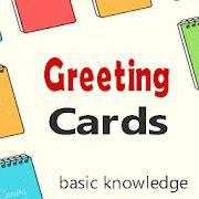 Greeting Cards   basic knowledge APK
