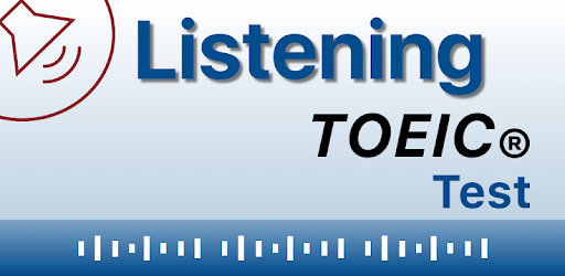 Listening for the TOEIC ® Test - Apps on Google Play
