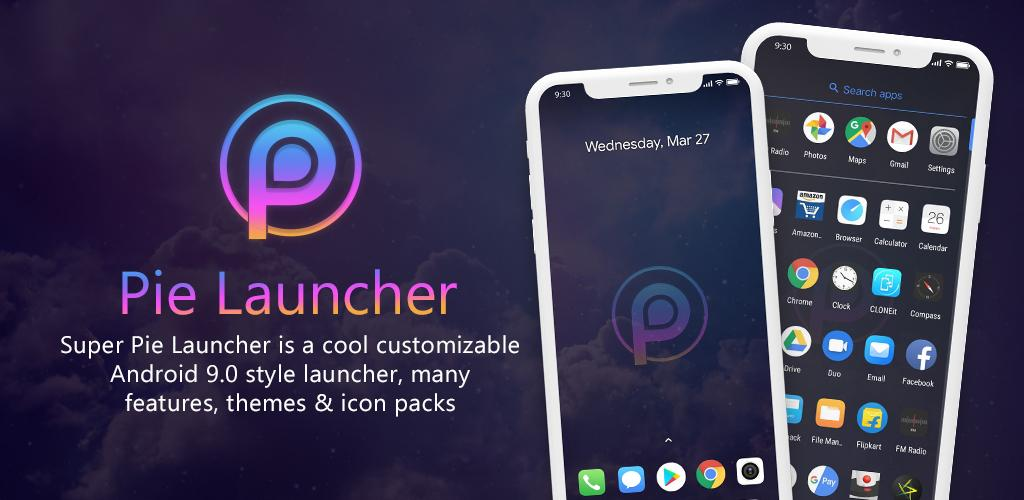 Download Pie Launcher 9 0 Pro APK latest version app for android devices