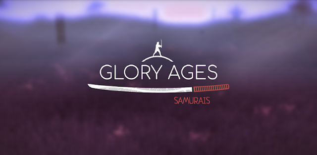 Glory Ages - Samurais