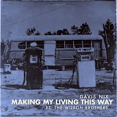 Making My Living This Way (feat. The Wilson Brothers)