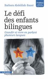 Le défi des enfants bilingues