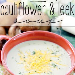Creamy Cauliflower and Leek Soup
