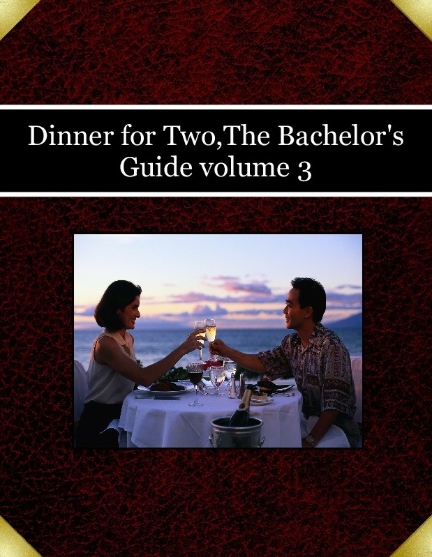 Dinner for Two,The Bachelor's Guide volume 3