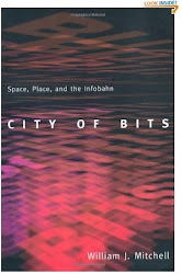 City of Bits: Space, Place, and the Infobahn - William J. Mitchell
