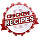Chicken RECIPES Fast Chicken Dinners APK