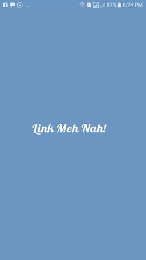 Link Meh Nah! 3.0 screenshots 1