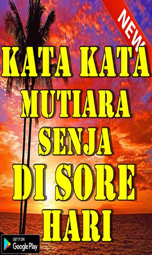 يمكنك تنزيل Kata Kata Mutiara Senja Di Sore Hari Terbaru Apk لـ
