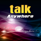 Talk Anywhere
