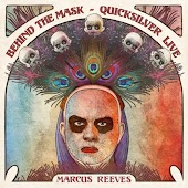 Behind the Mask: Quicksilver Live