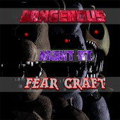 Dangerous Night at: Fear Craft