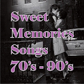 Sweet Memories Songs 70's - 90's