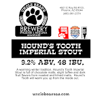Uncle Bear's Hound's Tooth Imperial Stout