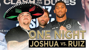 One Night: Joshua vs. Ruiz thumbnail