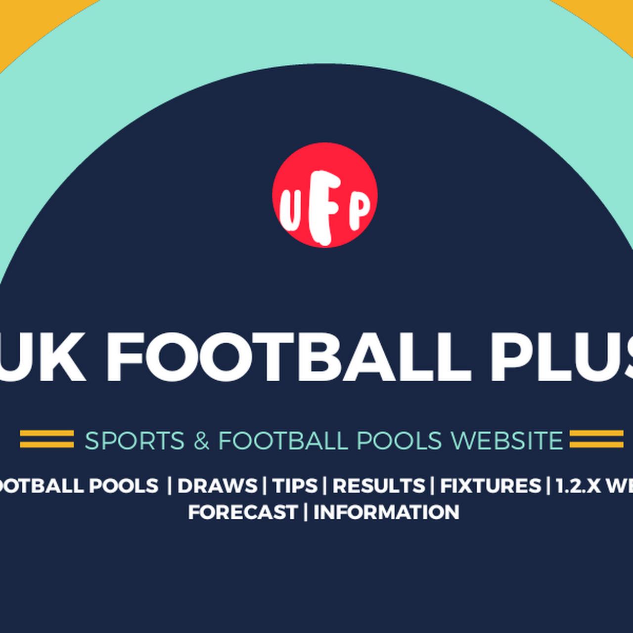 UK Football Plus - Football Pools Information, Fixtures