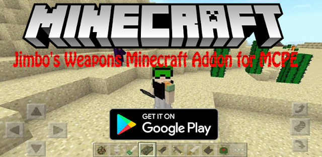 Jimbo's Weapons Minecraft Addon for MCPE