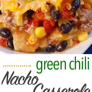 Green Chili Nacho Casserole Recipe