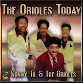 Sonny Til & The Orioles Today
