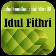 Bekal Ramadhan (6) Idul Fithri - Pdf
